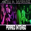 Martell - Perreo Intenso (feat. Delirious)