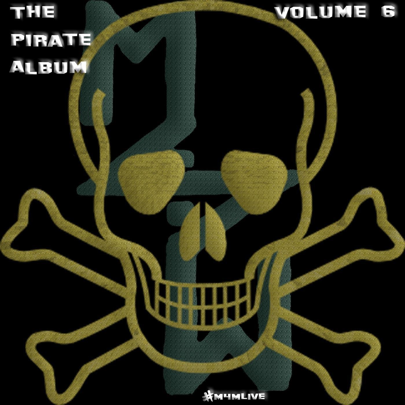 The Pirate Album, Vol. 6 (Half Original Half Tribute)