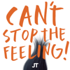 "CAN'T STOP THE FEELING! (Original Song From DreamWorks Animation's ""Trolls"") - Justin Timberlake"
