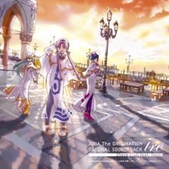 Aria The Origination  Original Soundtrack Tre