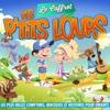 Le coffret des p't**s loups (Les plus belles comptines, berceuses et histoires pour enfants) - Various Artists