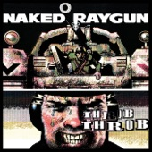 Naked Raygun - Only in America