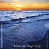 Healing Sounds of Nature: Ocean Waves - Music for Deep Sleep