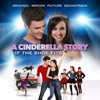 A Cinderella Story: If The Shoe Fits  - Official Soundtrack