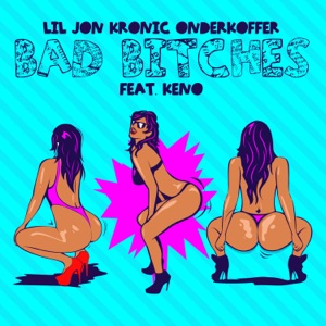 Bad Bitches (feat. Keno) - Single Mp3 Download