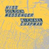 Hiss Golden Messenger - Still Life Blues