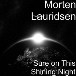 Sure on This Shining Night - Single - Morten Lauridsen, Jeremy Huw Williams & Paula Fan Album Cover