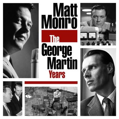 The George Martin Years - Matt Monro