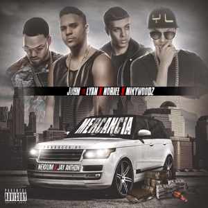 Mercancia (feat. Lyan, Noriel & Miky Woodz) - Single Mp3 Download