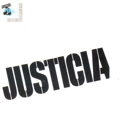 Justicia (feat. Ismael Quintana) - Eddie Palmieri
