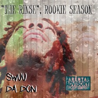 The Rinse, Rookie Season (EP) [feat. Fried Life Kay, B.Hill & Bangersbyone] Mp3 Download