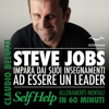 Claudio Belotti - Steve Jobs. Impara dai suoi insegnamenti ad essere un leader: Self Help. Allenamenti mentali in 60 minuti artwork