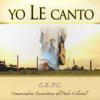 Yo Le Canto - Comunicadoras Eucarísticas del Padre Celestial