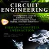 Circuit Engineering & Human-Computer Interaction (Unabridged) - Solis Tech