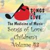 Songs of Love: Children's, Vol. 43