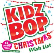 Kidz Bop Christmas Wish List - KIDZ BOP Kids - KIDZ BOP Kids