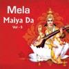 Mela Maiya Da Vol 5