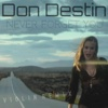 Never Forget You (Violin Remix) - Single - Don Destin
