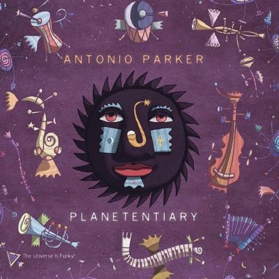 Planetentiary - Antonio Parker album