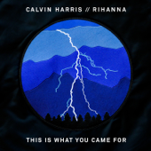 This Is What You Came For (feat. Rihanna)-Calvin Harris