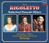 Verdi: Rigoletto - Dame Joan Sutherland, London Symphony Orchestra, Luciano Pavarotti, Richard Bonynge & Sherrill Milnes