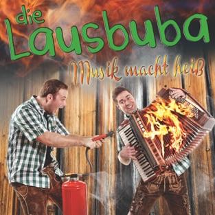 Musik macht heiß – Die Lausbuba
