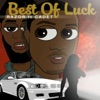 Best of Luck feat Cadet Single