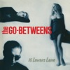 The Go-Betweens - Dive for Your Memory