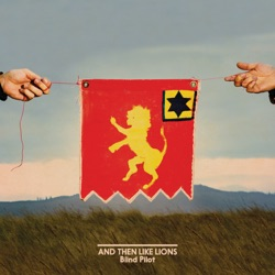 And Then Like Lions - Blind Pilot Album Cover