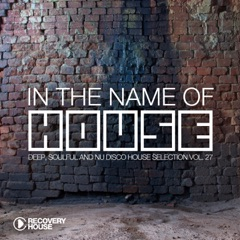 In the Name of House #27
