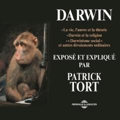 Darwin exposé et expliqué