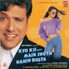 Kyo Kii... Main Jhuth Nahin Bolta (Original Motion Picture Soundtrack) - Anand Raj Anand