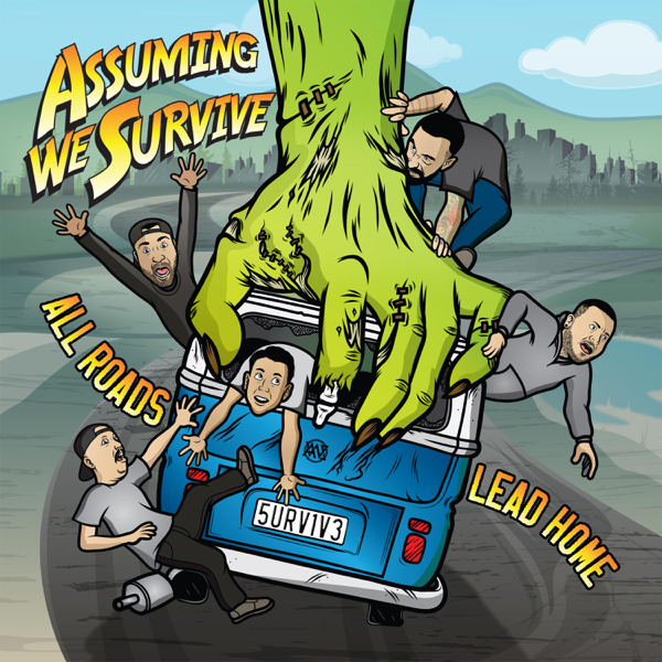 Assuming We Survive - All Roads Lead Home (2016)
