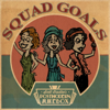Squad Goals - Scott Bradlee's Postmodern Jukebox