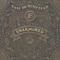 EUROPESE OMROEP | Unarmored - Sam Burchfield