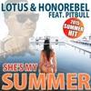 She's My Summer (feat. Pitbull) [Pesho & Dave Bo Remixes] - Single, Lotus & Honorebel