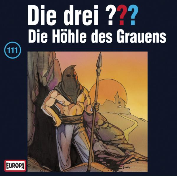 Die drei ??? Folge 111: Die Höhle des Grauens Album Cover
