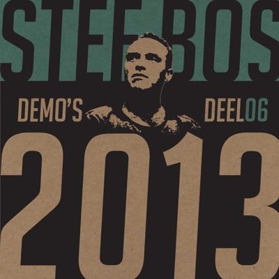 Demo's Deel 06 (2013) - Stef Bos