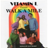 Vitamin L - Walk a Mile