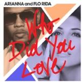 Who Did You Love - Single