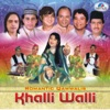 Khalli Walli - Romantic Qawwalis
