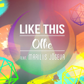 Like This (feat. Mariliis Jõgeva) - OLLIE