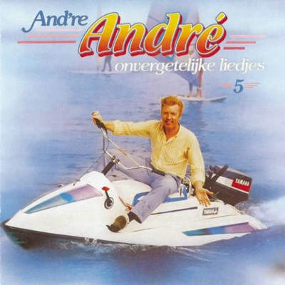 And're Andre 5 - 50 Onvergeten Liedjes - Andre van Duin