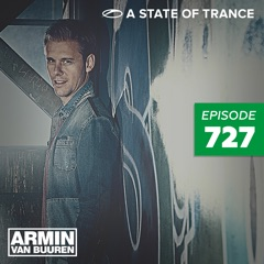A State of Trance Episode 727 (A State of Trance At Ushuaïa, Ibiza 2015, Special)