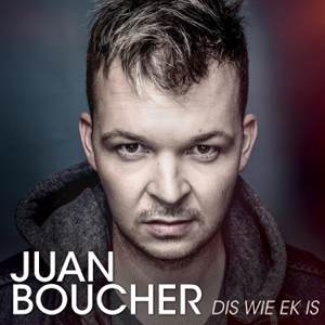 Juan Boucher - Dis Wie Ek Is