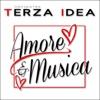 Amore & musica - Orchestra Terza Idea