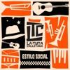 Estilo Social - La Tuta Calletana