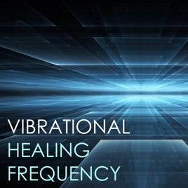 Vibrational Healing Frequency - Soothing Background Songs, Spa Meditation  Relaxation Music by Healing Boy