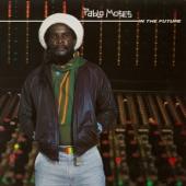Pablo Moses - In the Future > Dub Future