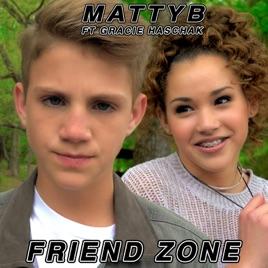 Friend Zone Feat Gracie Haschak Single Mattyb